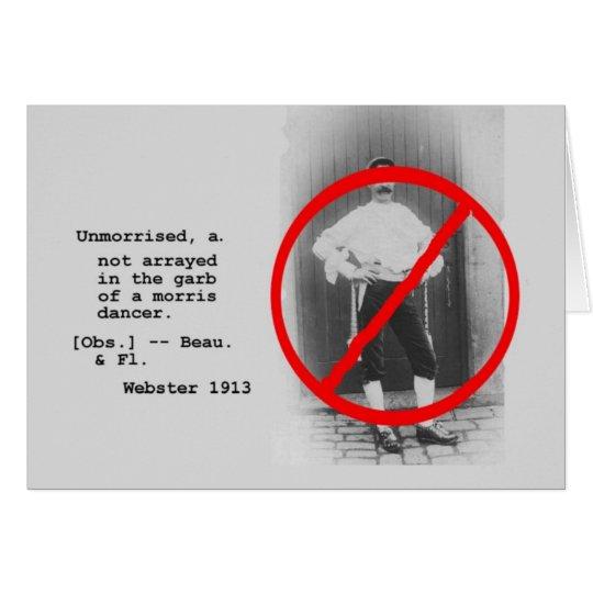 Unmorrised Card