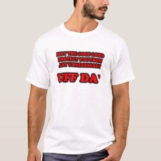 UNNECESSARY UFF DA'S T-Shirt