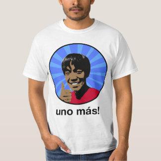Uno Mas! T-Shirt