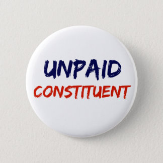 Unpaid Constituent Protest Button