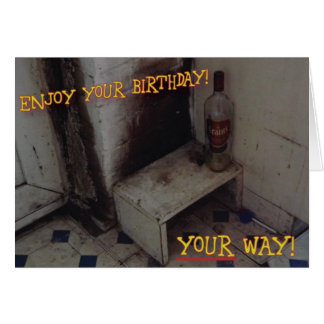 Unpleasant Birthday Card