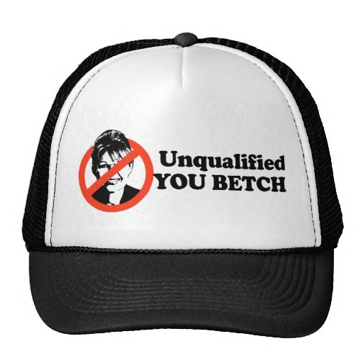 Unqualified. You Betcha. Mesh Hats