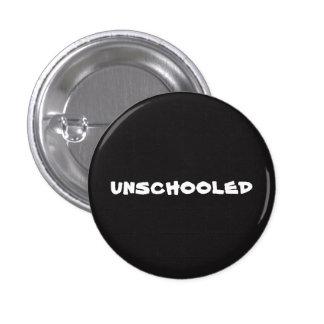 Unschooled 1 Inch Round Button