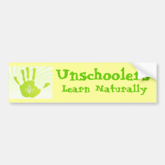 Unschoolers Learn Naturally Bumper Sticker