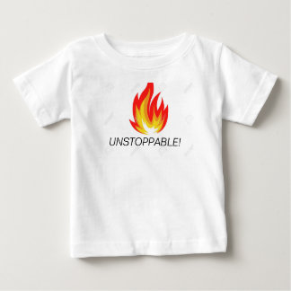 UNSTOPPABLE! BABY T-Shirt