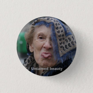 Untamed beauty 1 inch round button