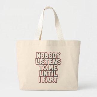 Until I Fart Canvas Bag