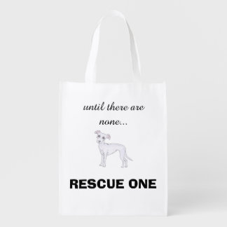 Until there are none... rescue one reusable grocery bag