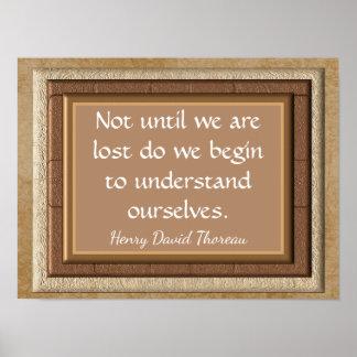 Until We Are Lost --Henry David Thoreau-art print