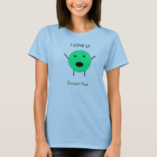 untitled, I LOVE U!, Sweet Pea T-Shirt