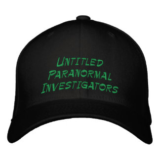 Untitled Paranormal Investigators Embroidered Hat