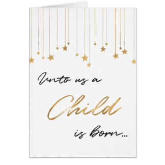 Unto Us A Child is Born Handwritten Gold Christmas Card