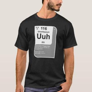 Ununhexium (Uuh) T-Shirt