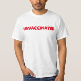 Unvaccinated t-shirt