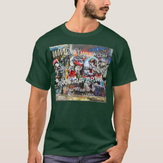UP AGAINST THE WALL TRUTHSEEKERS T-Shirt