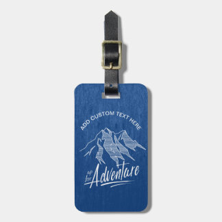 Up For Adventure Mountains ID358 Luggage Tag