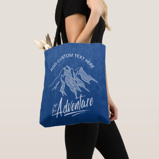 Up For Adventure Mountains ID358 Tote Bag