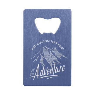 Up For Adventure Mountains White ID358 Credit Card Bottle Opener