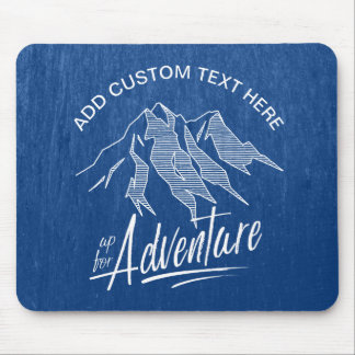Up For Adventure Mountains White ID358 Mouse Pad