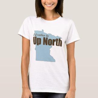Up North - Minnesota T-Shirt