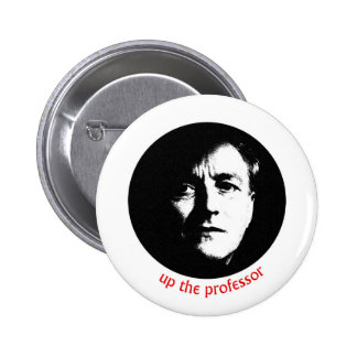 Up The Professor 2 Inch Round Button