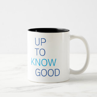 Up To Know Good Two-Tone Coffee Mug