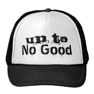 Up To No Good Trucker's Hat Black