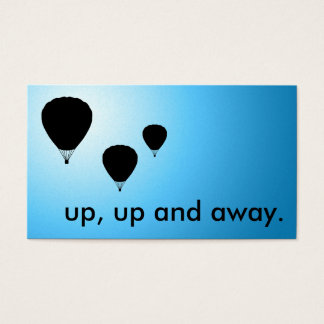 up, up and away. balloons. business card