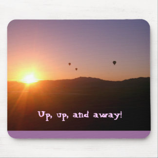 Up, up, and away! mouse pad