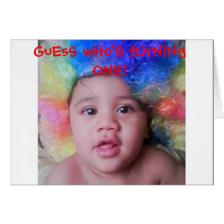 upclose, GuEsS wHo'S tUrNiNg ONE! Greeting Card