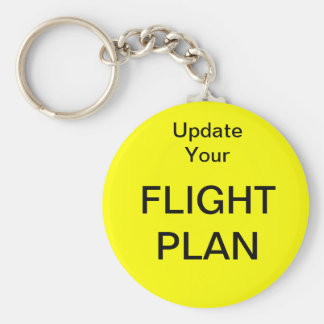 Update Your Flight Plan - large size Keychain