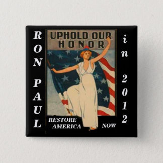 Uphold Our Honor Ron Paul 2012 2 Inch Square Button