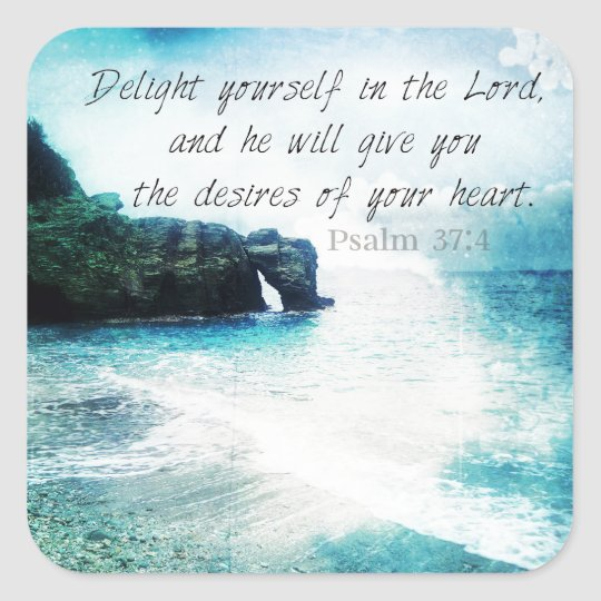 Uplifting Inspirational Bible Verse Psalm 37:4 Square Sticker