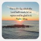 UPLIFTING PSALM 118:24 SUNRISE PHOTO DESIGN SQUARE STICKER