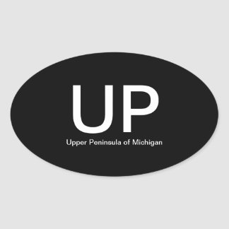 Upper Peninsula of Michigan UP Oval Bumper Sticker