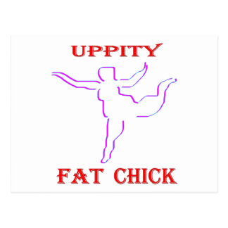Uppity Fat Chick Postcard