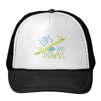 Ups And Downs Trucker Hat