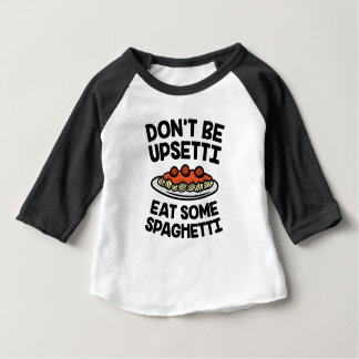 Upsetti Spaghetti Baby T-Shirt