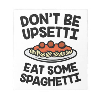 Upsetti Spaghetti Notepad