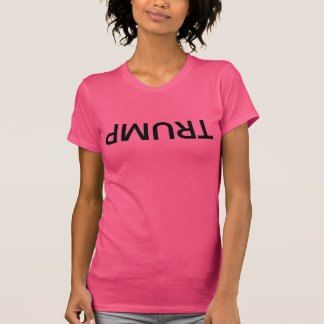 Upside Down TRUMP, Women's, black lettering T-Shirt