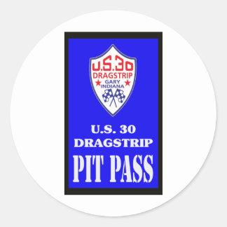 US 30 PIT PASS CLASSIC ROUND STICKER