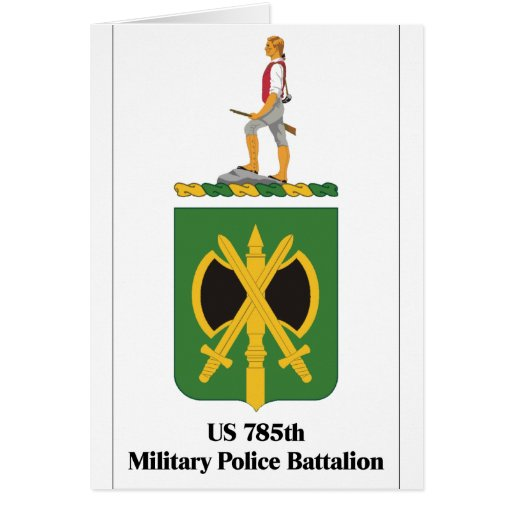 US 785th Military Police Battalion Greeting Cards