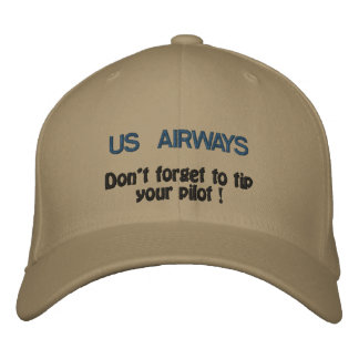 US AIRWAYS, Don't forget to tip your pilot ! Embroidered Hats