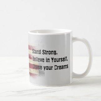 US Flag. Stand strong, believe in yourself Coffee Mug