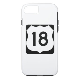US Route 18 Sign iPhone 7 Case