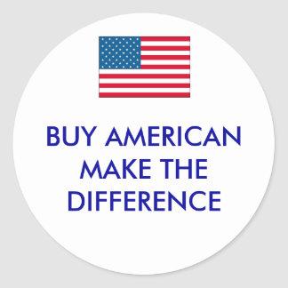 usa, BUY AMERICANMAKE THE DIFFERENCE Classic Round Sticker