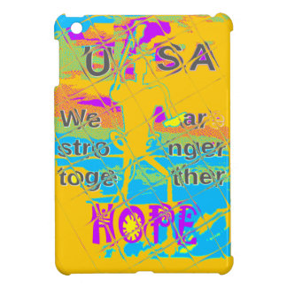 USA Hillary Hope Stronger Together iPad Mini Case