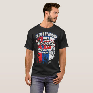 Usa Home Slovakia Forever Runs Through Veins Shirt