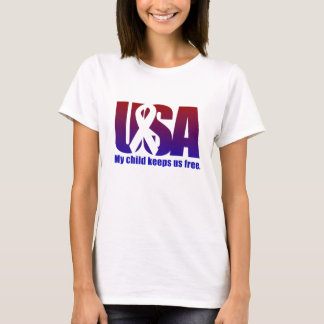 USA My child keeps us free. Military T-Shirt