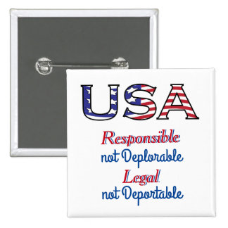 USA Responsible and Legal Americans 2 Inch Square Button